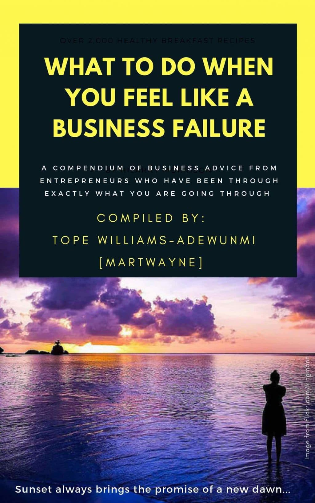 What to do when you feel like a Business Failure