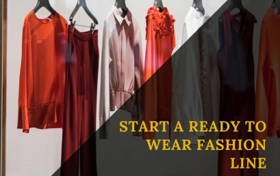 Fashion Business Idea – Start a Ready to Wear Fashion Line