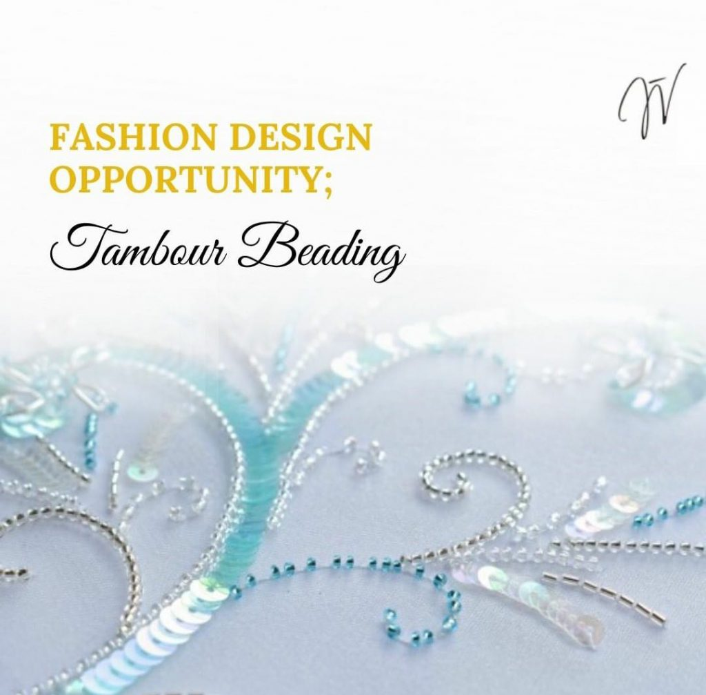 Tambour Beading or Tambour Embroidery