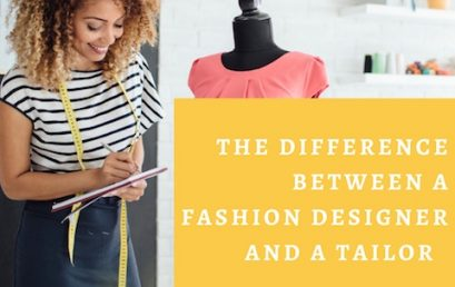The Difference Between a Fashion Designer & a Tailor… Updated 2019