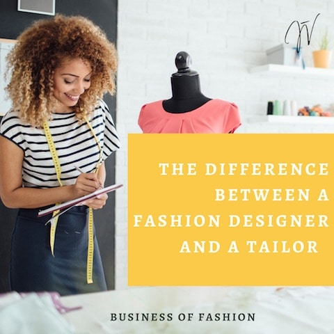 The Difference Between a Fashion Designer & a Tailor