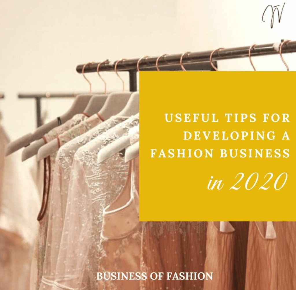 Tips for Developing a Fashion Business in 2020