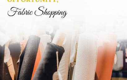 Fashion Business Opportunity: Fabric Shopping