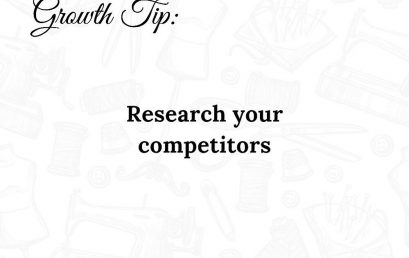 Research your Competitors – Fashion Business Growth Tip